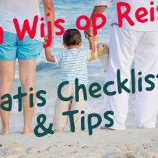 Wijs op reis - gratis checklist en tips - www.LuxeTentHuren.nl